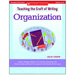 Teaching the Craft of Writing:  Organization