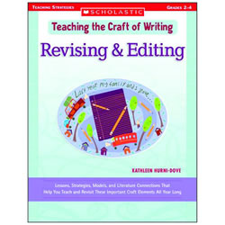 Teaching the Craft of Writing:  Revising and Editing