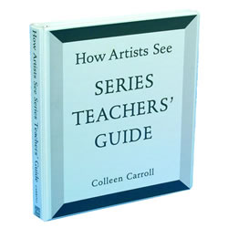 How Artists See Series Teacher's Guide