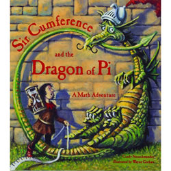 Sir Cumference & The Dragon Of Pi - Paperback
