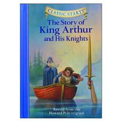 The Story of King Arthur - Hardback