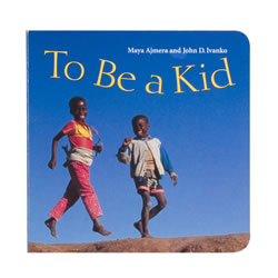 To Be A Kid (Board Book)