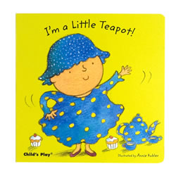 I'm A Little Teapot (Board Book)
