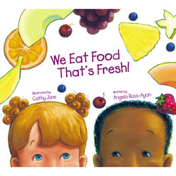 We Eat Food That's Fresh!