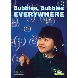 Bubbles, Bubbles, Everywhere Big Book