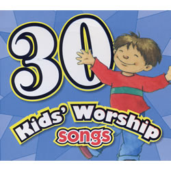 30 Kids Worship Songs