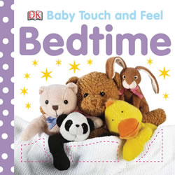 Touch & Feel Bedtime - Board Book