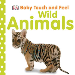 Touch & Feel Wild Animals - Board Book