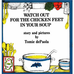 Watch Out For Chicken Feet In Your Soup (Paperback)