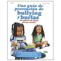The Anti-Bullying And Teasing Book For Preschool Classrooms (Spanish) - eBook