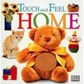 Home Touch And Feel (Board Book)
