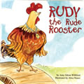 Rudy The Rude Rooster