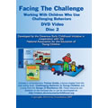 Disc Two: Facing The Challenge