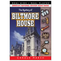 The Mystery of the Biltmore™ House by Carole Marsh