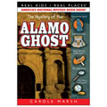 The Mystery of the Alamo Ghost