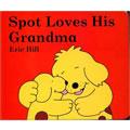 Spot Loves His Grandma - Board Book