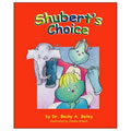 Shubert's Choice - Paperback