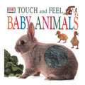 Touch & Feel Baby Animals - Board Book