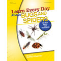 Learn Every Day™ About Bugs and Spiders - eBook
