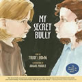 My Secret Bully - Hardback