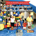 I Like To Visit The Shopping Mall - Bilingual (Paperback)
