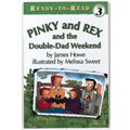 Pinky And Rex And The Double Dad Weekend