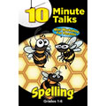 10 Minute Talks: Spelling Grades 1 - 6