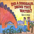 Did A Dinosaur Drink This Water - Paperback