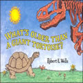 What's Older Than A Giant Tortoise - Paperback