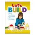 Let's Build Strong Foundations in Language, Math, and Social Skills - eBook