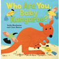 Who Are You, Baby Kangaroo? - Board Book