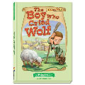 The Boy Who Cried Wolf (Aesop's Fables Series)