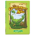 The Grasshopper and the Ants (Aesop's Fables Series)