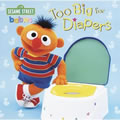 Too Big For Diapers Board Book