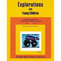 Explorations With Young Children
