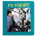 My Friends (Board Book)