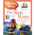 I Wonder Why the Sun Rises - Paperback