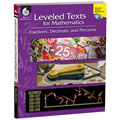 Leveled Texts for Mathematics: Fractions, Decimals, and Percents