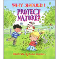 Why Should I Protect Nature (Paperback)