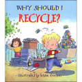 Why Should I Recycle (Paperback)