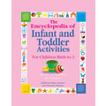 Encyclopedia of Infant and Toddler Activities - Paperback