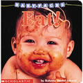 Baby Faces: Eat (Board Book)