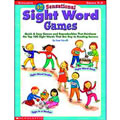 40 Sensational Sight Word Games: Grades K-2