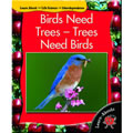 Birds Need Trees, Trees Need Birds - Paperback