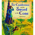 Sir Cumference & The Sword In The Cone