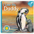 I Love My Daddy (Board Book)