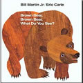 Brown Bear, Brown Bear, What Do You See? - Big Book