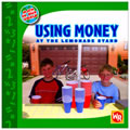 Using Money at the Lemonade Stand - Paperback
