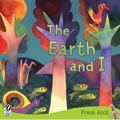 The Earth and I - Paperback