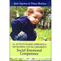 Activity Based Approach:Developing Young Children's Social and Emotional Competence -Book/CD